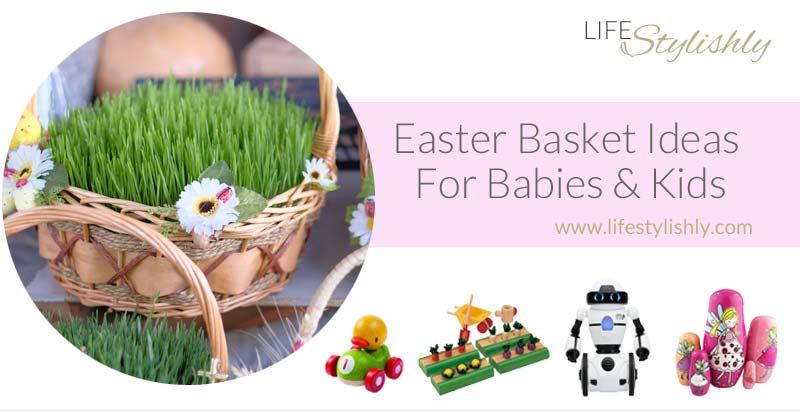 Easter Basket Ideas Babies Kids